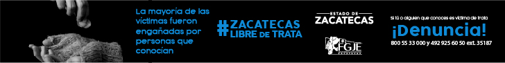 ZACATECAS LIBRE DE TRATA