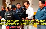 Entrega Miguel Torres patrulla y uniformes a la Policía Municipal