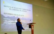 Actualiza Gobierno Estatal  a servidores públicos en temas de Reformas Fiscales 2019