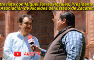 Video: Entrevista con Miguel Torres, Presidente. de la Asociación de Alcaldes del Edo. de Zacatecas