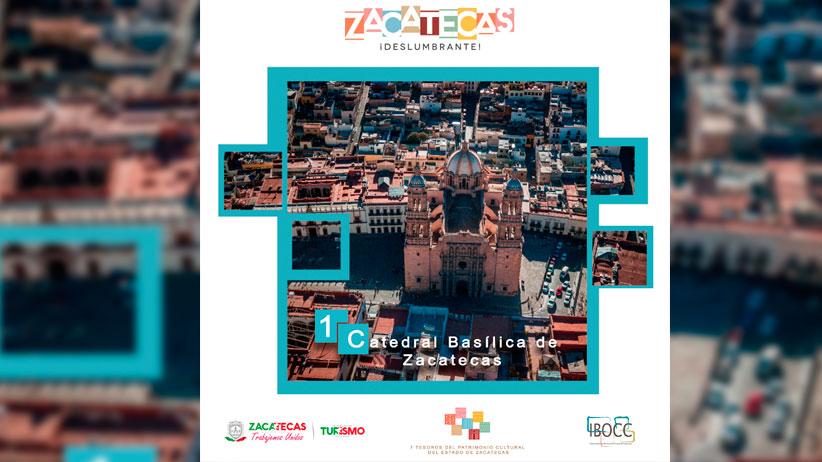 La Catedral Basílica gana el primer sitio entre los 7 tesoros del Patrimonio Cultural de Zacatecas