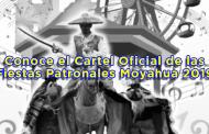 Cartel Oficial de las Fiestas Patronales Moyahua 2019