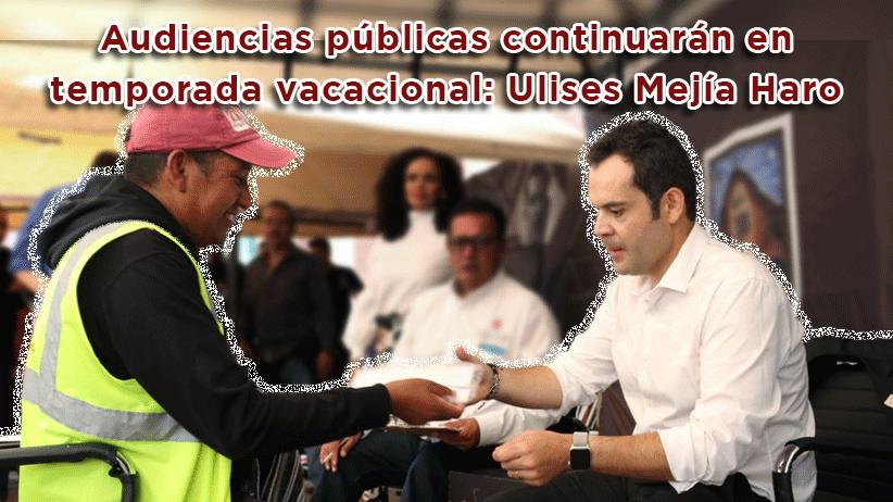 Video: Audiencias públicas continuarán en temporada vacacional: Ulises Mejía Haro