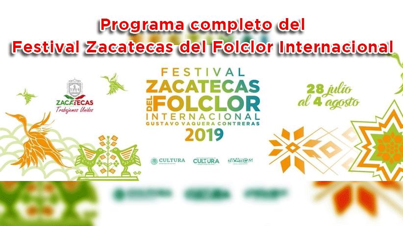 Programa completo del Festival Zacatecas del Folclor Internacional