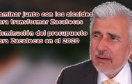 Video: Caminar junto con los alcaldes para transformar Zacatecas y la disminución del Presupuesto para Zacatecas en el 2020