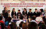 Video: En Quinto Fandango de Arte Infantil, niños piden un mejor entorno para su desarrollo integral