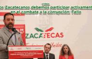 Video: Los Zacatecanos debemos participar activamente en el combate a la corrupción: Tello