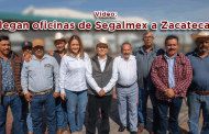 Video: Llegan oficinas de Segalmex a Zacatecas