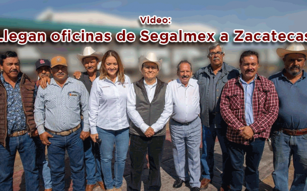 Video: Llegan oficinas de Segalmex a Zacatecas