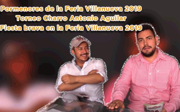 Video: Todos los pormenores y la fiesta brava en la Feria Villanueva 2019