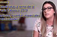 Video: Conoce a las candidatas a reina de la Feria Tabasco 2019, así como el programa de actividades