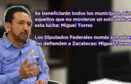 Video: Se beneficiarán todos los municipios, aún aquellos que no movieron un solo dedo: Miguel Torres