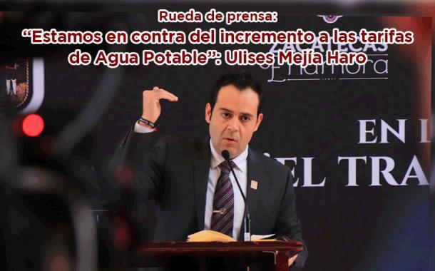 """Rueda de prensa: """"Estamos en contra del Incremento a las tarifas de Agua Potable"""": Ulises Mejía Haro"""