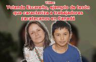 Video: Yolanda Escareño, ejemplo de tesón que caracteriza a trabajadores zacatecanos en Canadá