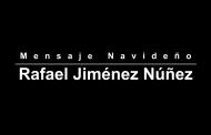 Mensaje Navideño Rafael Jimenez Núñez Alcalde Juchipila