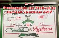 En vivo:  Presentación del Festival de Navidad Zacatecas 2019
