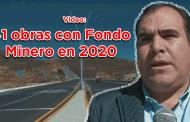 Video: 41 obras con Fondo Minero en 2020: Jorge Luis Pedroza