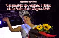 Evento en vivo: Coronación de Adriana I Reina de la Feria de la Virgen 2019