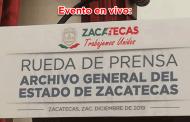 -Evento en vivo- Rueda de prensa: Archivo General del Estado de Zacatecas
