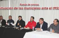 Rueda de prensa: Situación de varios municipios ante el IMSS