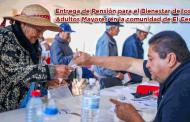 Entrega del esquema Pensión para el Bienestar de los Adultos Mayores en la comunidad de El Centro