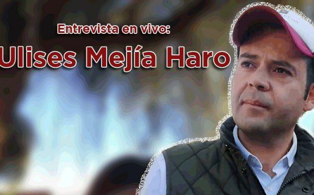 Entrevista en vivo: Ulises Mejía Haro