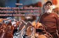 Video: Pensión para el Bienestar fortalece la economía de nuestros adultos mayores