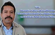 Video: Necesario el apoyo de los diferentes sectores para prevenir el contagio masivo en Zacatecas: Rafael Jiménez Núñez