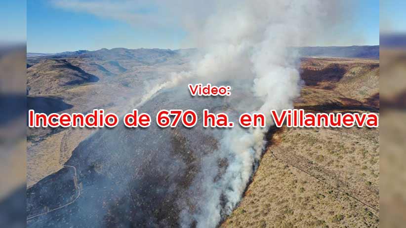 Video: Incendio de 670 ha. en Villanueva.