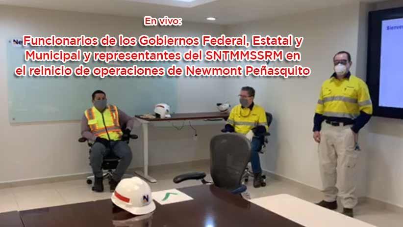 En Vivo   Funcionarios de los Gobiernos Federal, Estatal y Municipal y representantes del SNTMMSSRM en el reinicio de operaciones de Newmont Peñasquito.