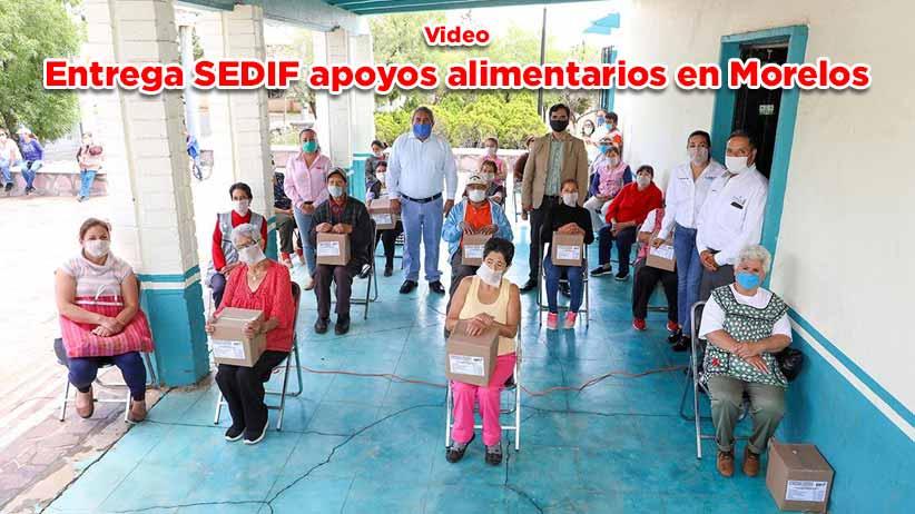 Entrega SEDIF apoyos alimentarios en Morelos (video)