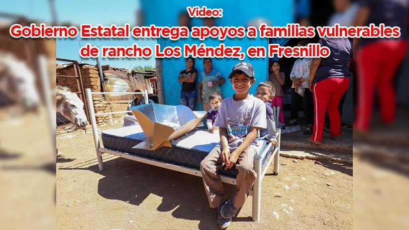 Video: Gobierno Estatal entrega apoyos a familias vulnerables de rancho Los Méndez, en Fresnillo