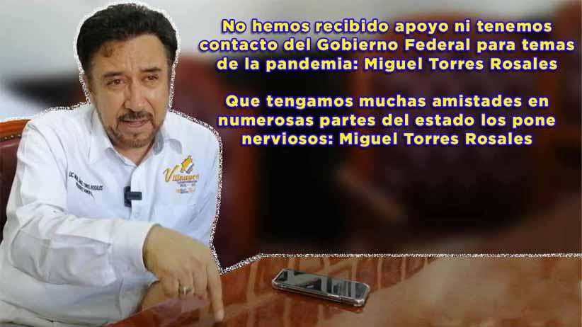 No hemos recibido apoyo ni tenemos contacto del Gobierno Federal para temas de la pandemia: Miguel Torres Rosales(video)