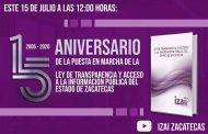 15° aniversario de la Primera Ley de Acceso a la Información Pública del Estado de Zacatecas