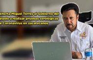 Exhorta Miguel Torres al Gobierno del Estado a realizar pruebas serológicas de Coronavirus en zacatecanos (video)