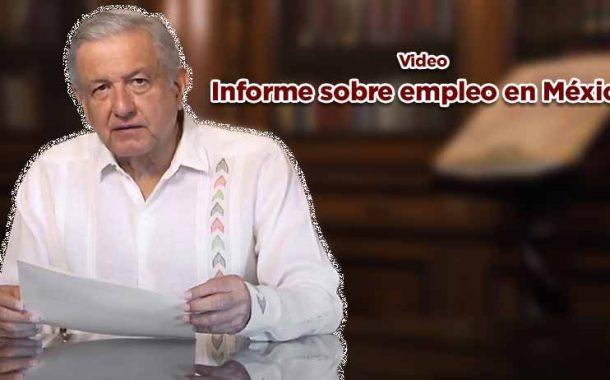 Informe sobre empleo en México(video)