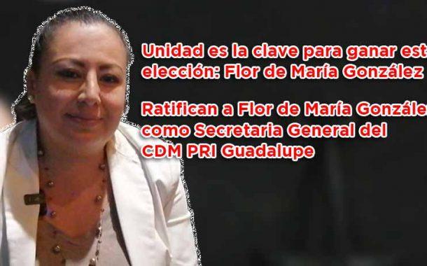 La unidad es la clave para ganar esta elección: Flor de María González (video)