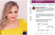 """""""He resultado positiva a Covid-19"""": Claudia Anaya"""
