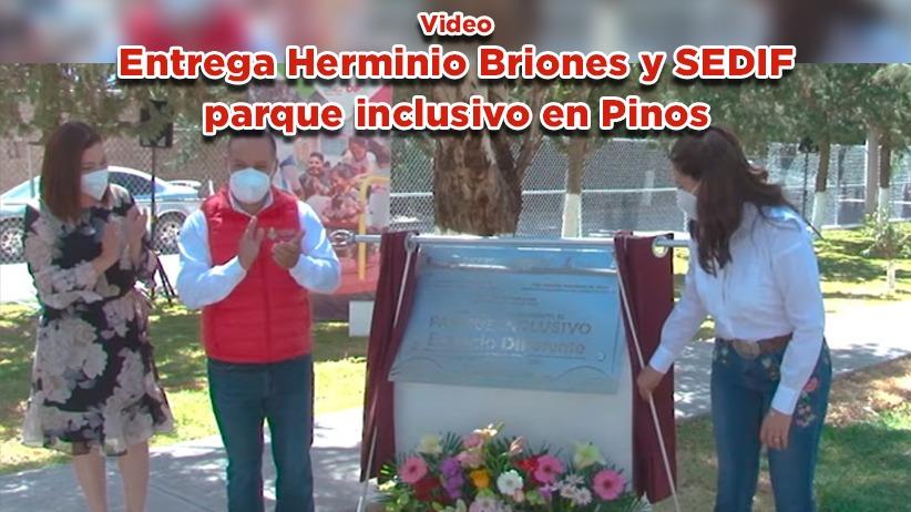 Entrega Herminio Briones y SEDIF parque inclusivo en Pinos (Video)