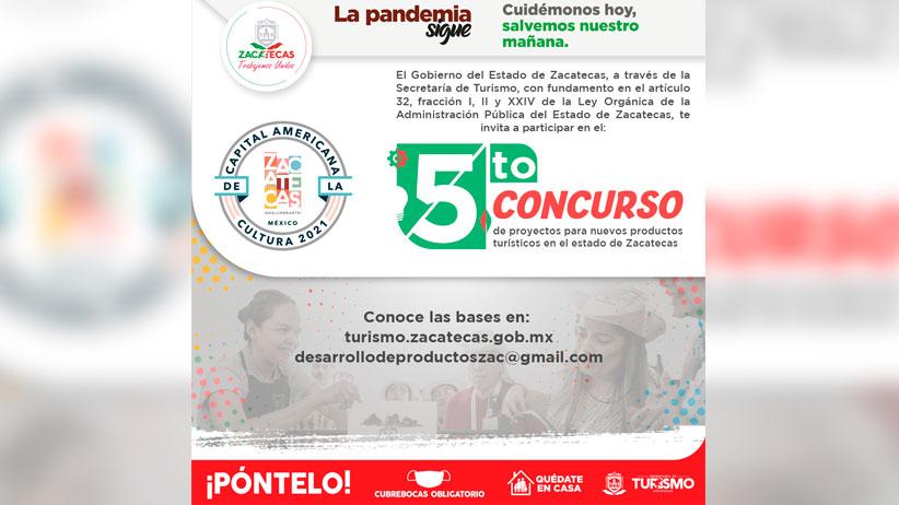Convocan a participar en 5º Concurso para Nuevos Productos Turísticos en Zacatecas