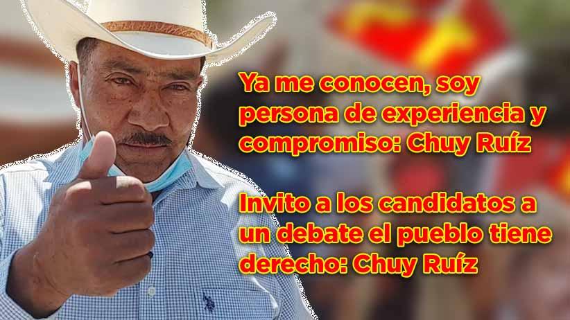 Ya me conocen, soy persona de experiencia y compromiso: Chuy Ruíz (video)