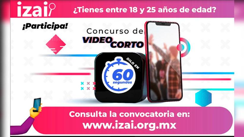 """Convoca IZAI a concurso de video corto """"Dilo en 60 segundos"""""""