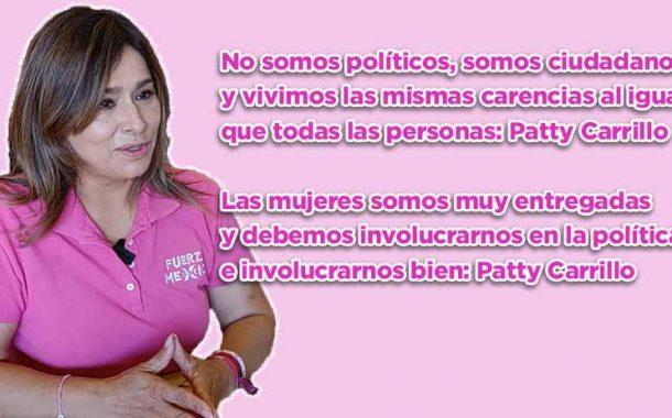 Las mujeres somos muy entregadas y debemos involucrarnos en la política e involucrarnos bien: Patty Carrillo (video)