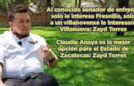 Al conocido senador de enfrente solo le interesa Fresnillo, solo a un villanovense le interesará Villanueva: Zayd Torres