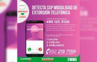 Alerta SSP sobre extorsión telefónica en la que aseguran ser policías estatales y solicitan dinero