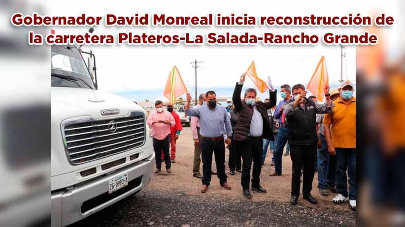 Gobernador David Monreal inicia reconstrucción de la carretera Plateros-La Salada-Rancho Grande (video)