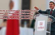 Le solicito al Gobernador David Monreal que nos ayude para iniciar de con la construcción del nuevo mercado municipal: Noé Esparza Martínez (video)