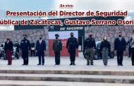 Presentación del Director de Seguridad Pública del Municipio de Zacatecas, Gustavo Serrano Osorio (En vivo)
